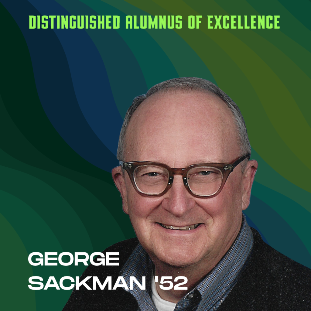 Distinguished Alumnus of Excellence: George Sackman '52